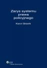 Zarys systemu prawa policyjnego