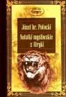 Notatki myśliwskie z Afryki Somali Potocki Józef