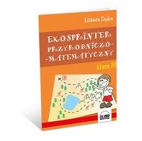 Ekosprinter przyrodniczo-matematyczny Klasa 3 Dędza Elżbieta