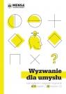 Wyzwanie dla umysłu. Łamigłówki i zagadki logiczne w 15 testach IQ Bremner John,Carter Philip,Russell Ken