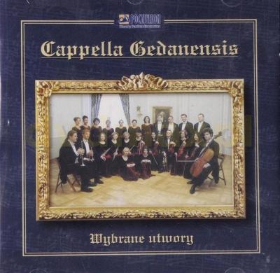 Cappella Gedanensis. Wybrane utwory CD praca zbiorowa