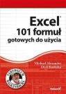 Excel 101 formuł gotowych do użycia  Alexander Michael, Kusleika Dick