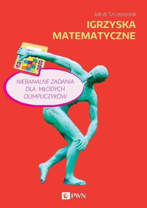 Igrzyska matematyczne Szczepaniak Jakub