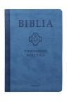 Biblia pierwszego Kościoła z paginat. niebieska