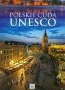Polskie cuda UNESCO