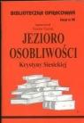 Biblioteczka Opracowań Jezioro Osobliwości Krystyny SiesickiejZeszyt nr Farent Teodor