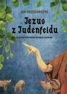 Jezus z Judenfeldu Alpejski przypadek księdza Grosera Grzegorczyk Jan
