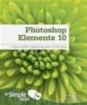 Photoshop Elements 10 in Simple Steps