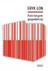 Patriotyzm gospodarczy Łon Eryk