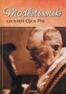 Modlitewnik czcicieli Ojca Pio