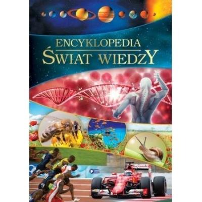 Encyklopedia. Świat wiedzy praca zbiorowa