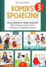 Komiks społeczny 3 Jak się zachować w różnych miejscach?