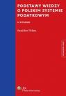 Podstawy wiedzy o polskim systemie podatkowym