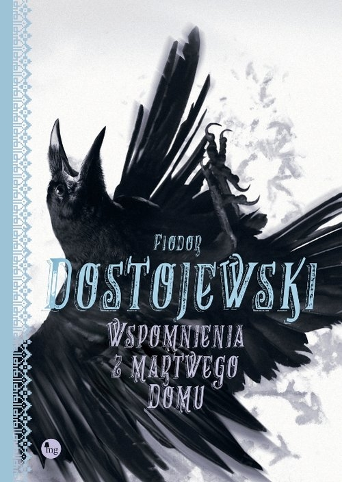 Wspomnienia z martwego domu Dostojewski Fiodor