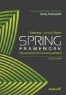 Spring Framework Wprowadzenie do tworzenia aplikacji J Sharma, Ashish Sarin