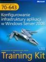Egzamin MCTS 70-643 Konfigurowanie infrastruktury aplikacji w windows Server Mackin J.C., Desai Anil