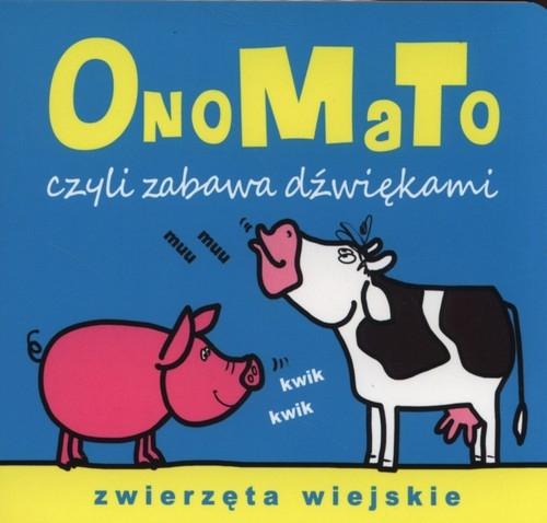 OnoMaTo czyli zabawa dźwiękami Zwierzęta wiejskie