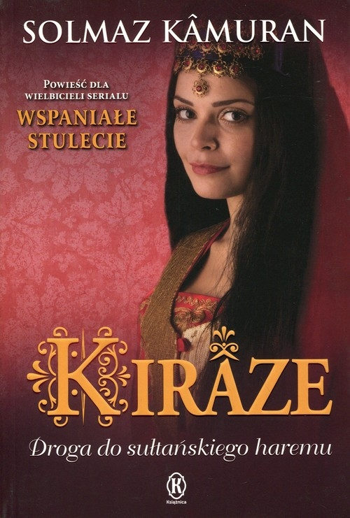 Kiraze. Droga do sułtańskiego haremu Kamuran Solmaz