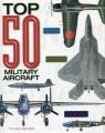Top 50 Military Aircraft Newdick Thomas