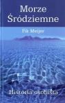 Morze Śródziemne Historia osobista