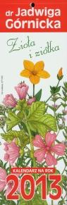 Kalendarz 2013 paskowy Zioła i ziółka