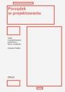 Porządek w projektowaniu Siatki w projektowaniu graficznym ? teoria i Voelker Jean Ulysses