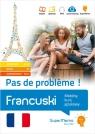 Francuski. Pas de probl?me ! Mobilny kurs językowy (pakiet: poziom podstawowy A1-A2, średni B1, zaaw
