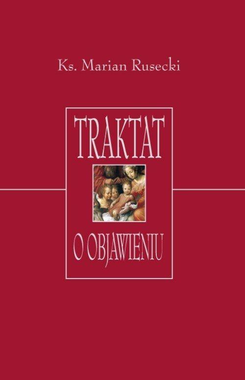 Traktat o objawieniu Rusecki Marian