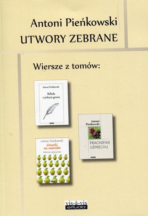 Utwory zebrane Tom 4 Pieńkowski Antoni