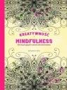 Kreatywność i Mindfulness 100 inspirujących wzorów do kolorowania