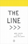 The Line An Adventure into the Unknown Smith Keri