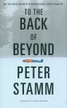 To the Back of Beyond Stamm Peter