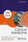 100 Cases in Clinical Medicine Rees P. John, Pattison James, Kosky Christopher
