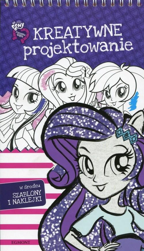 My Little Pony Equestria Girls Kreatywne projektowanie