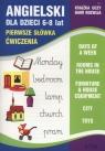 Angielski dla dzieci 6-8 lat Pierwsze słówka. Ćwiczenia Zeszyt 4
