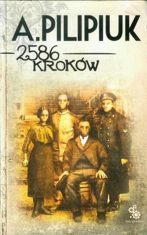 2586 kroków Pilipiuk Andrzej