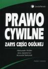 Prawo cywilne Zarys części ogólnej Wolter Aleksander, Ignatowicz Jerzy, Stefaniuk Krzysztof