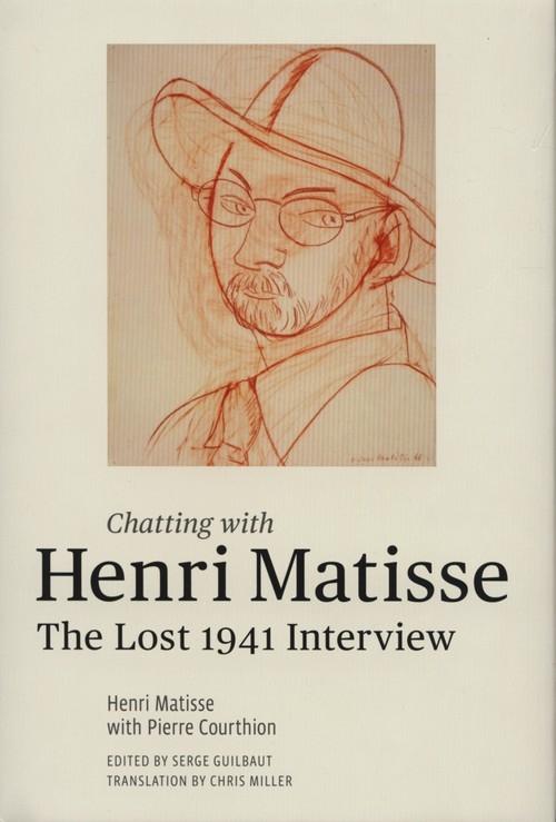 Chatting with Henri Matisse Matisse Henri, Courthion Pierre
