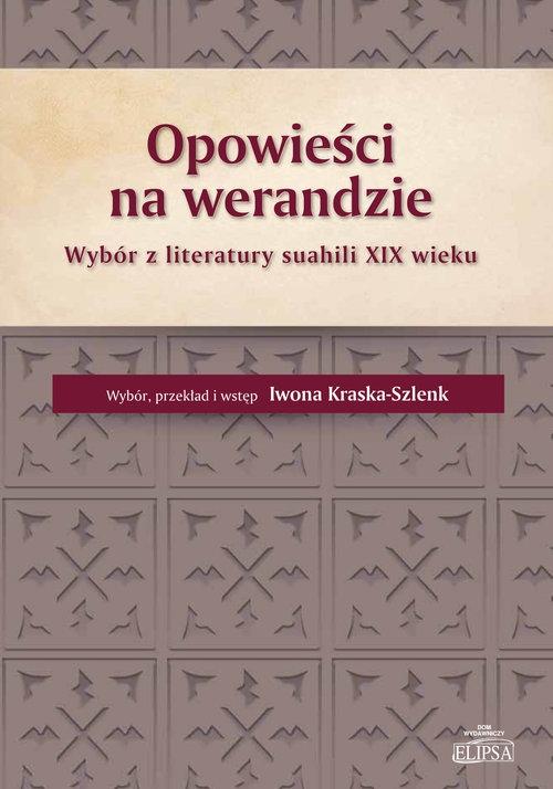 Opowieści na werandzie Kraska-Szlenk Iwona