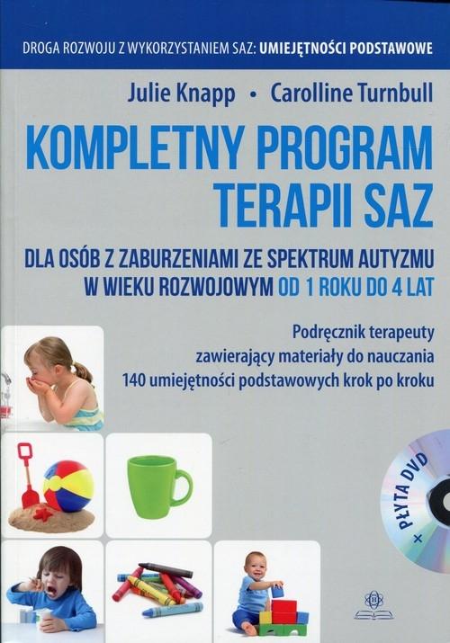 Kompletny program terapii SAZ Podręcznik terapeuty z płytą DVD Knapp Julie, Turnbull Carolline