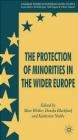 Protection of Minorities in the Wider Europe Marc Weller