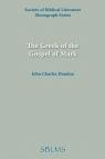 The Greek of the Gospel of Mark