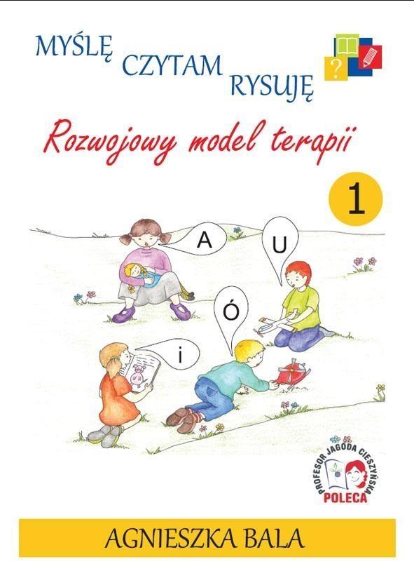 Myślę, czytam rysuję cz.1 Agnieszka Bala