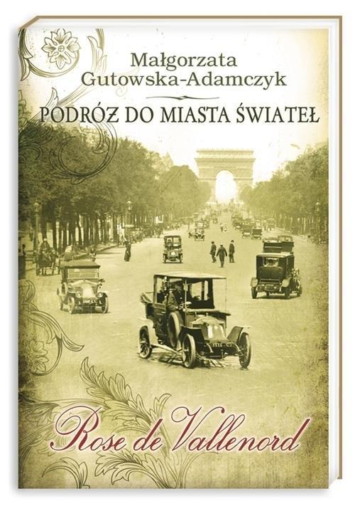 Podróż do miasta świateł Gutowska-Adamczyk Małgorzata