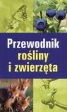 Przewodnik rośliny i zwierzęta  Stichmann-Marny Ursula, Kretzschmar Erich
