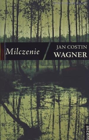 Milczenie Wagner Jan Costin