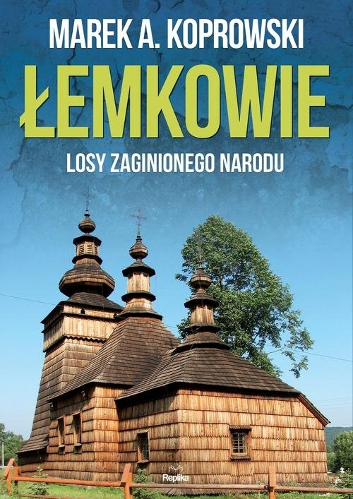 Łemkowie Koprowski Marek A.