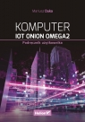 Komputer IoT Onion Omega2. Podręcznik użytkownika