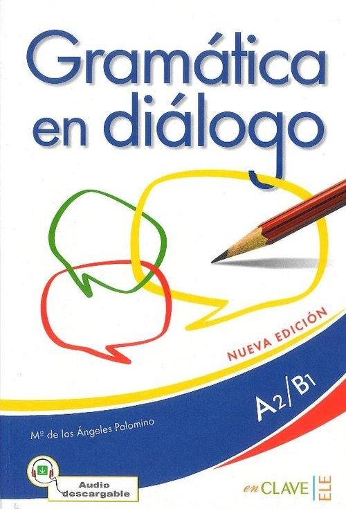 Gramatica en dialogo A2/B1 Palomino Maria de los Angeles