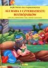 Ali Baba i czterdziestu rozbójków. Bajki świata dla najmłodszych Andrzej Gordziejewicz-Gordziejewski
